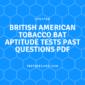 British American Tobacco BAT Aptitude Tests Past Questions PDF