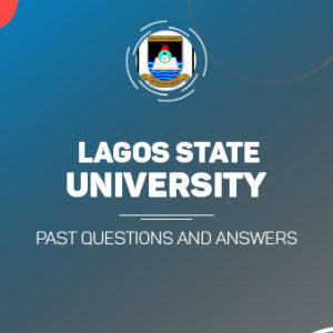 Download LASU Post UTME Past Questions and Answers PDF