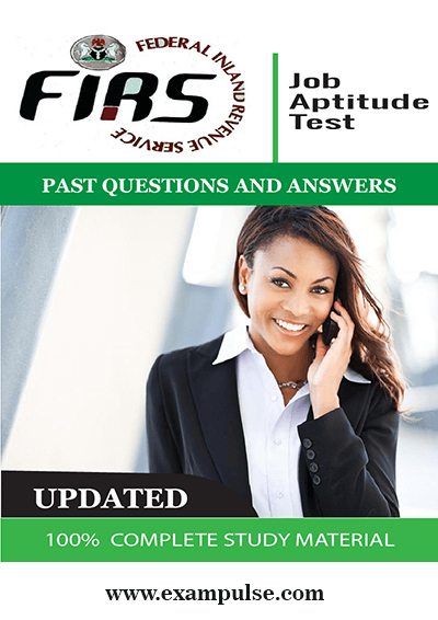 FIRS Job Aptitude Tests Past Questions and Answers