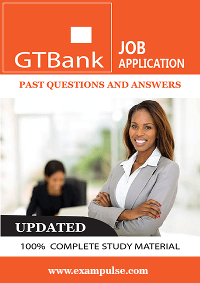 GT Bank Job Aptitude Test Past Questions and answers-exampulse