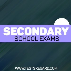 Secondary School Exams