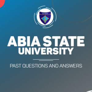 ABSU Post UTME Past Questions and Answers Download PDF