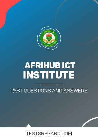 AFRIHUB ICT Institute Post UTME Past Questions and Answer