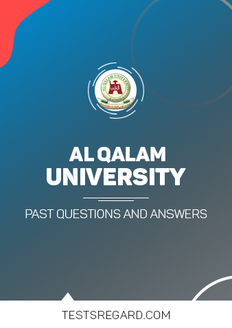 Al Qalam University Post UTME Past Questions and Answers