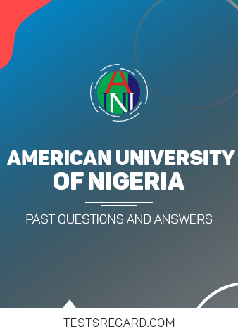 AUN Post UTME Past Questions and Answers