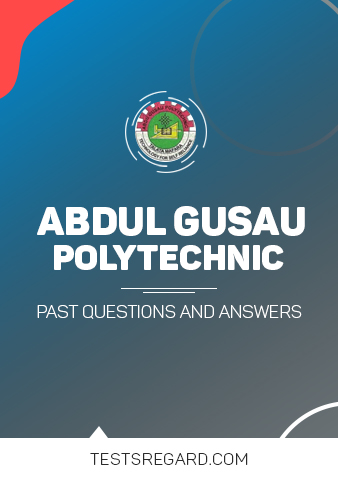 Abdu Gusau Polytechnic Post UTME Past Questions and Answers Download