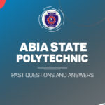 Abia State Polytechnic Post UTME Past Questions and Answers Download