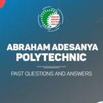 Abraham Adesanya Polytechnic Post UTME Past Questions and Answer