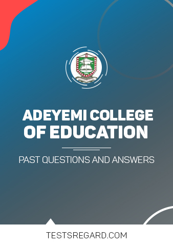 Adeyemi College of Education Post UTME Past Questions and Answers