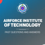 Airforce Institute Of Technology Post UTME Post UTME Past Questions and Answers Download