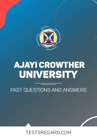 Ajayi Crowther University Post UTME Past Questions and Answers