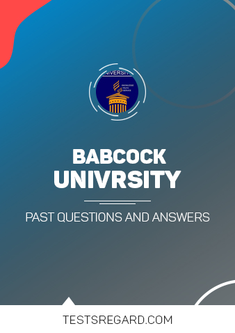 BABCOCK UNIVERSITY Post UTME Past Questions and Answers