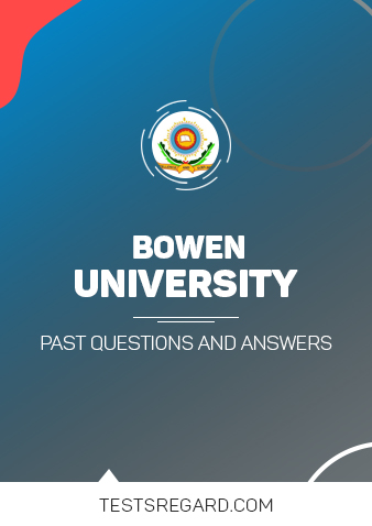 Bowen University Post UTME Past Questions and Answers