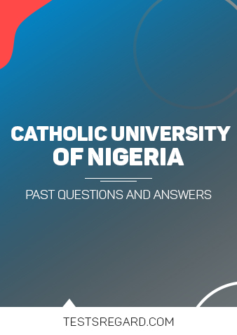 Veritas University Post UTME Past Questions and Answers
