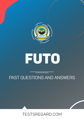 FUTO Post UTME Past Questions and Answers Download PDF