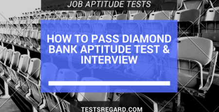 How To Pass Diamond Bank Aptitude Test & Interview - Test Format