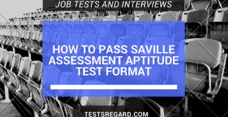 How To Pass Saville Assessment Aptitude Test Format