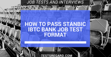 How To Pass Stanbic IBTC Bank Job Test Format