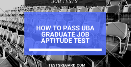 How To Pass UBA Graduate Job Aptitude Test Format 2018