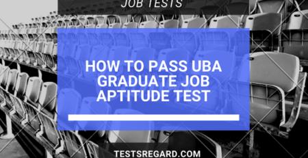 How To Pass UBA Graduate Job Aptitude Test Format 2018