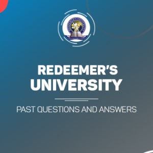 Redeemer's University Post UTME Past Questions and Answers
