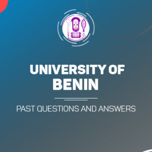 UNIBEN Post UTME Past Questions and Answers Download