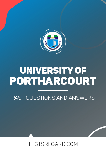 UNIPORT Post UTME Past Questions and Answers