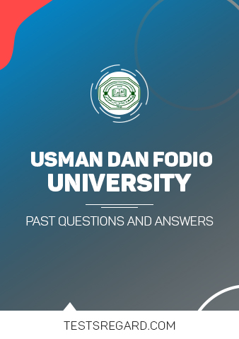Usman Dan Fodio University Post UTME Past Questions and Answers