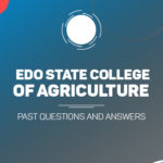 Edo State College of Agriculture Post UTME Past Questions