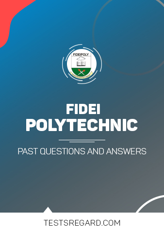 Fidei Poly Post UTME Past Questions and Answers
