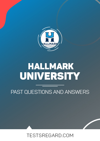 HALLMARK UNIVERSITY Post UTME Past Questions and Answer