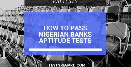 How To Pass Nigerian Banks Aptitude Test