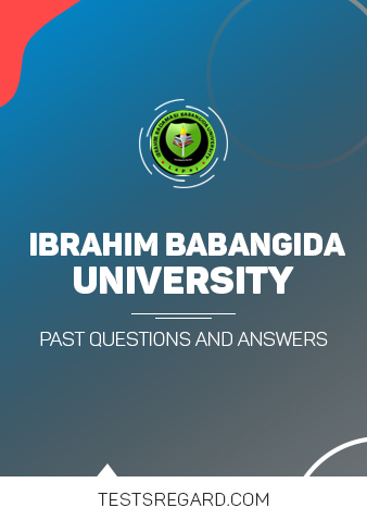 IBB UNIVERSITY Post UTME Past Questions and Answers