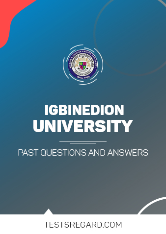 IGBINEDION UNIVERSITY Post UTME Past Questions and Answers