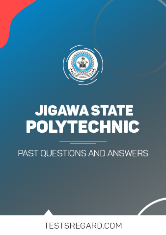 Jigawa State Poly Post UTME Past Questions and Answers