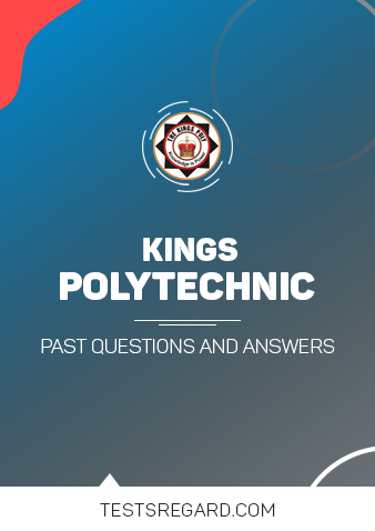 Kings Polytechnic Post UTME Past Questions and Answers