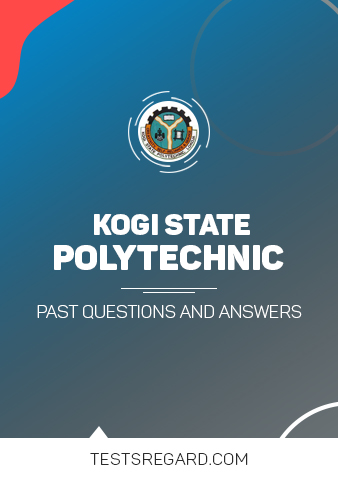 Kogi State Polytechnic Post UTME Past Questions and Answers