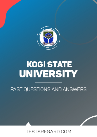 Kogi State University Post UTME Past Questions and Answers