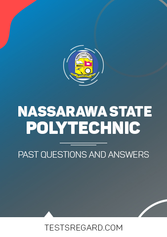 Nasarawa State Poly Post UTME Past Questions and Answers Download