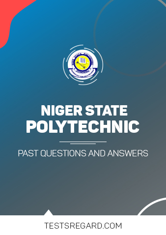 Niger State Poly Post UTME Past Questions and Answers
