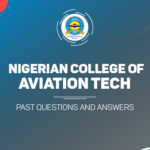 NCAT Post UTME Past Questions and Answers
