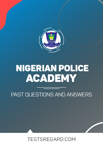 Nigeria Police Academy Screening Past Questions and Answers