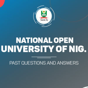 NOUN Post UTME Past Questions and Answer