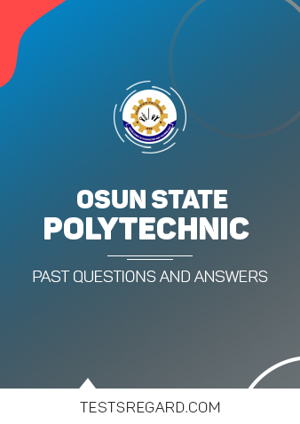 Osun State Poly Post UTME Past Questions and Answers