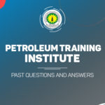 Petroleum Training Institute Post UTME Past Questions and Answers