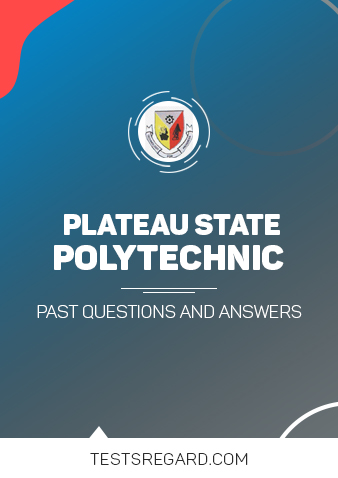 Plateau State Poly Post UTME Past Questions and Answers