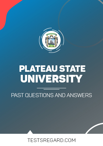 Plateau State University Post UTME Past Questions and Answers