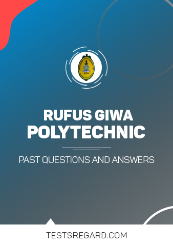 Rufus Giwa Polytechnic Post UTME Past Questions and Answers Download