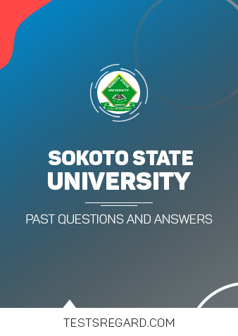 Sokoto State University Post UTME Past Questions and Answer