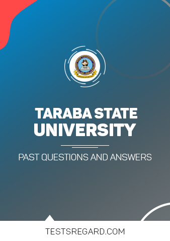 Taraba State University Post UTME Past Questions and Answers